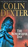 The remorseful say (033037639X) by Colin Dexter