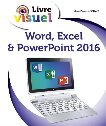 Livre visuel de - Word, Excel & PowerPoint 2016