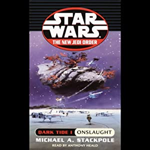 Star Wars: The New Jedi Order: Dark Tide I: Onslaught | [Michael A. Stackpole]