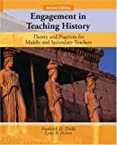 img - for Engagement in Teaching History: Theory and Practice for Middle and Secondary Teachers (2nd Edition) book / textbook / text book