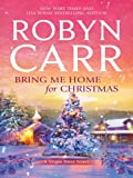 Bring Me Home for Christmas (A Virgin River Novel Book 16)
