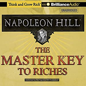 The Master Key to Riches Audiobook