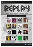 Replay, Tome : Replay : la grande épopée du jeu vidéo (1CD audio)