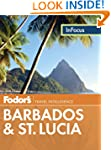 Fodor's In Focus Barbados & St. Lucia...