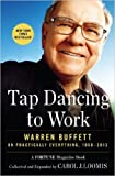 Tap Dancing to Work: Warren Buffett on Practically Everything, 1966-2013 (Paperback) - Common