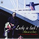 Lucky Is Back (Then So Is Love)