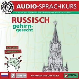 Russisch gehirn-gerecht: 2. Aufbau (Birkenbihl Sprachen) Hörbuch