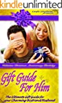 GIFT GUIDE FOR HIM...  The ULTIMATE g...