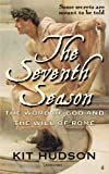 The Seventh Season: The Word of God & The Will of Rome (English Edition)