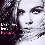 Katherine Jenkins Believe (Special Repackage)