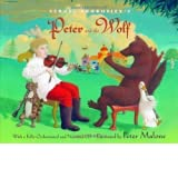 Sergei Prokofiev's Peter and the Wolf [With CD (Audio)] by Prokofiev, Sergey, Schulman, Janet Har/Com edition...