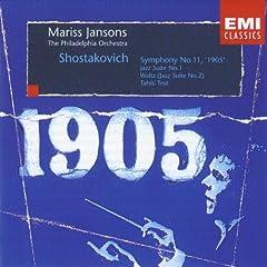 """Shostakovich: Symphony No. 11 """"1905""""; Jazz Suite No. 1; Waltz; Tahiti Trot"""