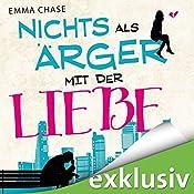 Nichts als Ärger mit der Liebe! (Tangled 2) | Emma Chase