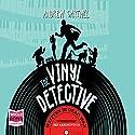The Vinyl Detective: Written in Dead Wax Hörbuch von Andrew Cartmel Gesprochen von: Ben Allen