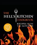 The Hell's Kitchen Cookbook: Recipes...