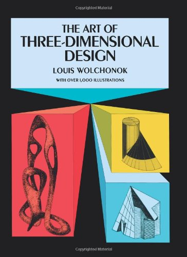 The Art of Three-Dimensional Design (Dover Art Instruction)