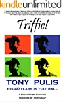 Triffic! Tony Pulis - His 40 Years In...