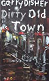 Dirty Old Town (Pulp Master)