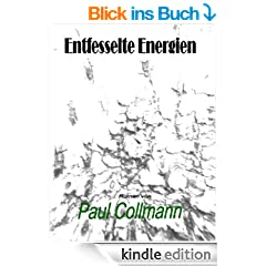 Entfesselte Energien eBook Band 1