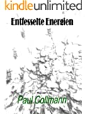 Entfesselte Energien eBook Band 2