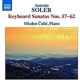 Antonio Soler: Keyboard Sonatas Nos. 57-62