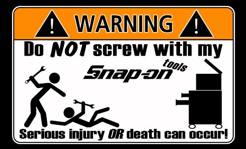 Snap-on Black Funny Tool Box Warning Stickers