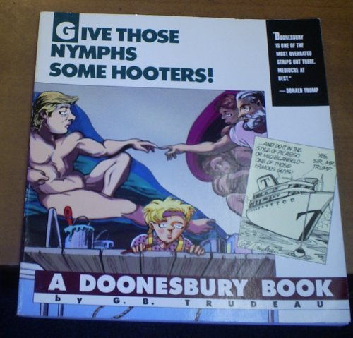 give-those-nymphs-some-hooters-a-doonesbury-book-doonesbury-books-andrews-mcmeel-by-g-b-trudeau-1989
