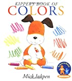 Kipper's Book of Colors (0152022856) by Inkpen, Mick