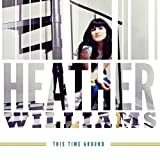 Songtexte von Heather Williams - This Time Around
