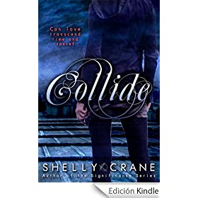 Collide (A Collide Novel Book 1) (English Edition)