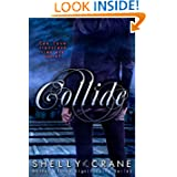 Collide (A Collide Novel)