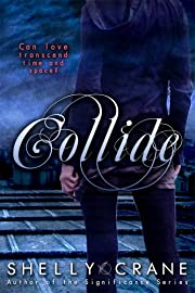 Collide (A Collide Novel)