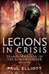 Legions in Crisis: Transformation of...