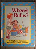 Where's Rufus? (Parents Magazine Read Aloud Original) (0836809904) by Calmenson, Stephanie