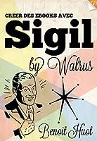 Cr�er des ebooks avec Sigil