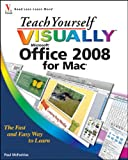 Teach Yourself VISUALLY Office 2008 for Mac (Teach Yourself VISUALLY (Tech)) (0470485035) by McFedries, Paul