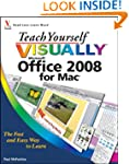 Teach Yourself VISUALLY Office 2008 f...
