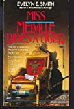 Miss Melville Rides a Tiger