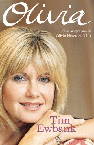 Olivia: A Biography of Olivia Newton-John
