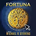 Fortuna | Michael R. Stevens