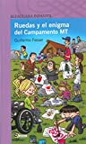 Ruedas y el enigma del Campamento MT (Spanish Edition)