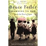 Learning To Bow: Inside the Heart of Japanby Bruce Feiler
