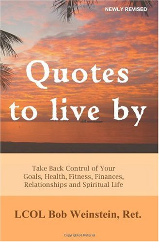 short quotes to live by. short life quotes to live by. love life quotes to live by