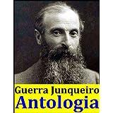 Abílio Manuel Guerra Junqueiro, Antologia (Contos para a Infância, A velhice do padre eterno, Os Simples, Pátria...