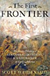 The First Frontier: The Forgotten His...