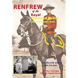 Renfrew Of The Royal Mounted Police