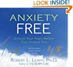 Anxiety Free 4-CD: Unravel Your Fears...