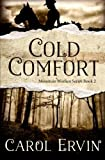 Cold Comfort (Mountain Women)