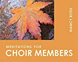 img - for Meditations for Choir Members (Faithful Servant Series) book / textbook / text book