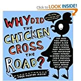 img - for Why Did the Chicken Cross the Road? [Hardcover] book / textbook / text book
